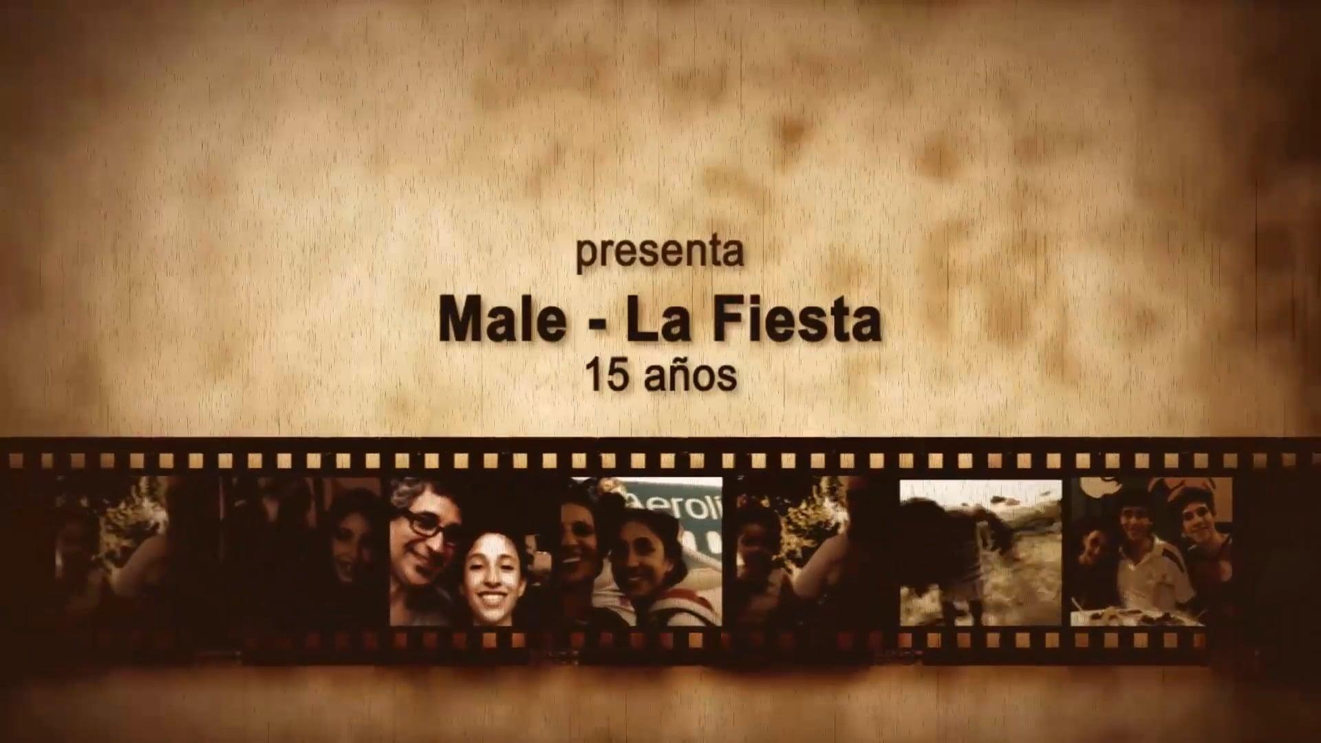 Male - 15 años ¡La Fiesta! - Trailer