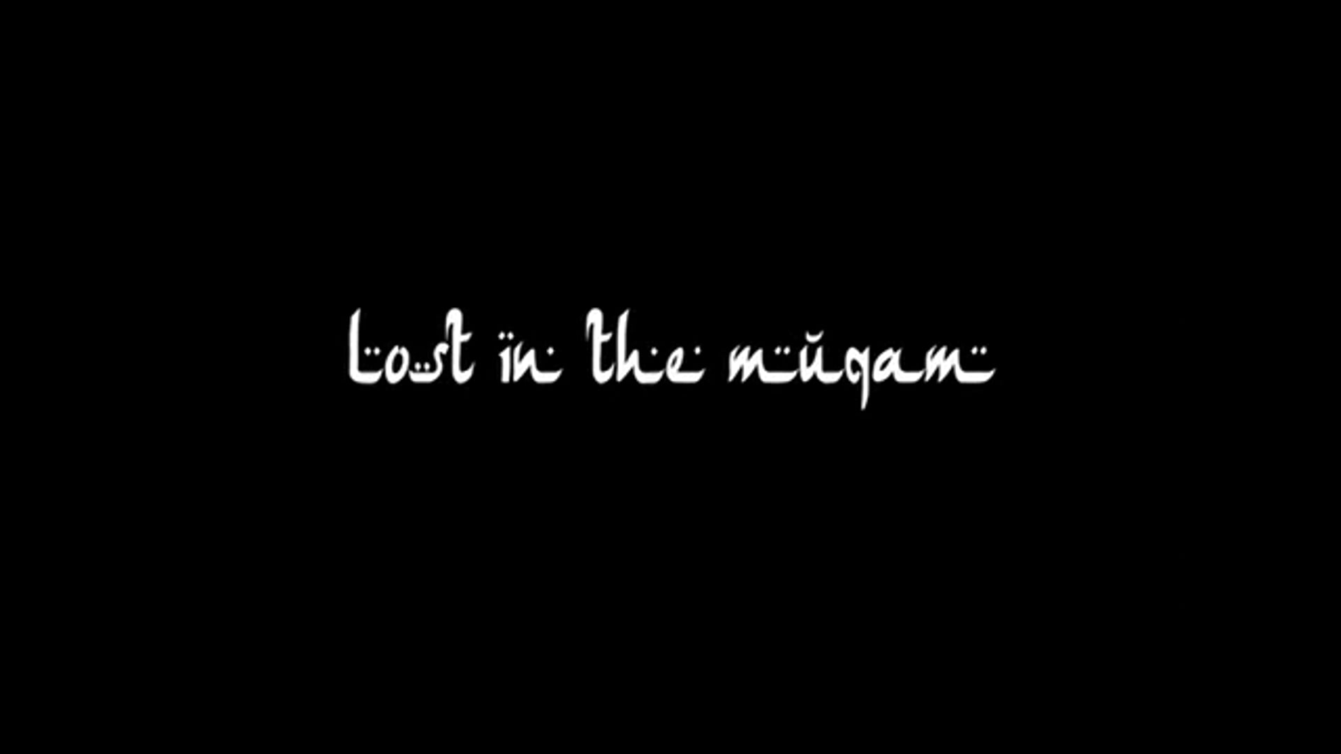 Lost in the Muqam - full length