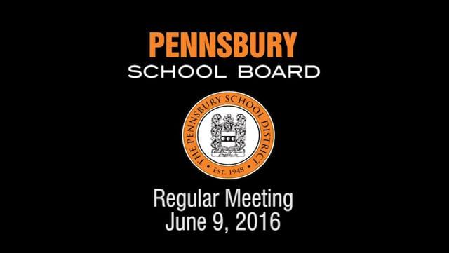 Pennsbury School Board Meeting for June 9, 2016