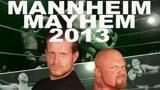 wXw Mannheim Mayhem 2013