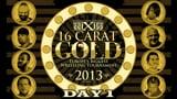 wXw 16 Carat Gold 2013 - Night 1