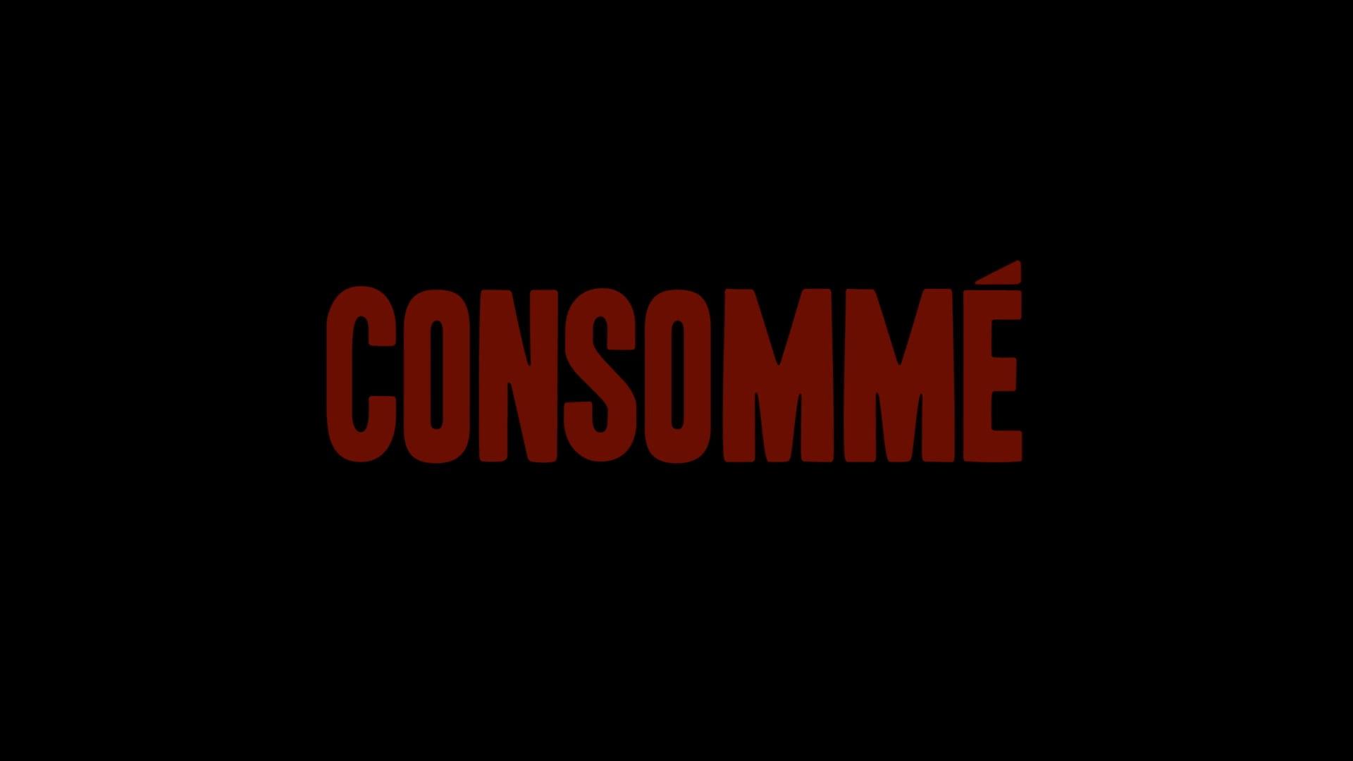 Consommé TRAILER