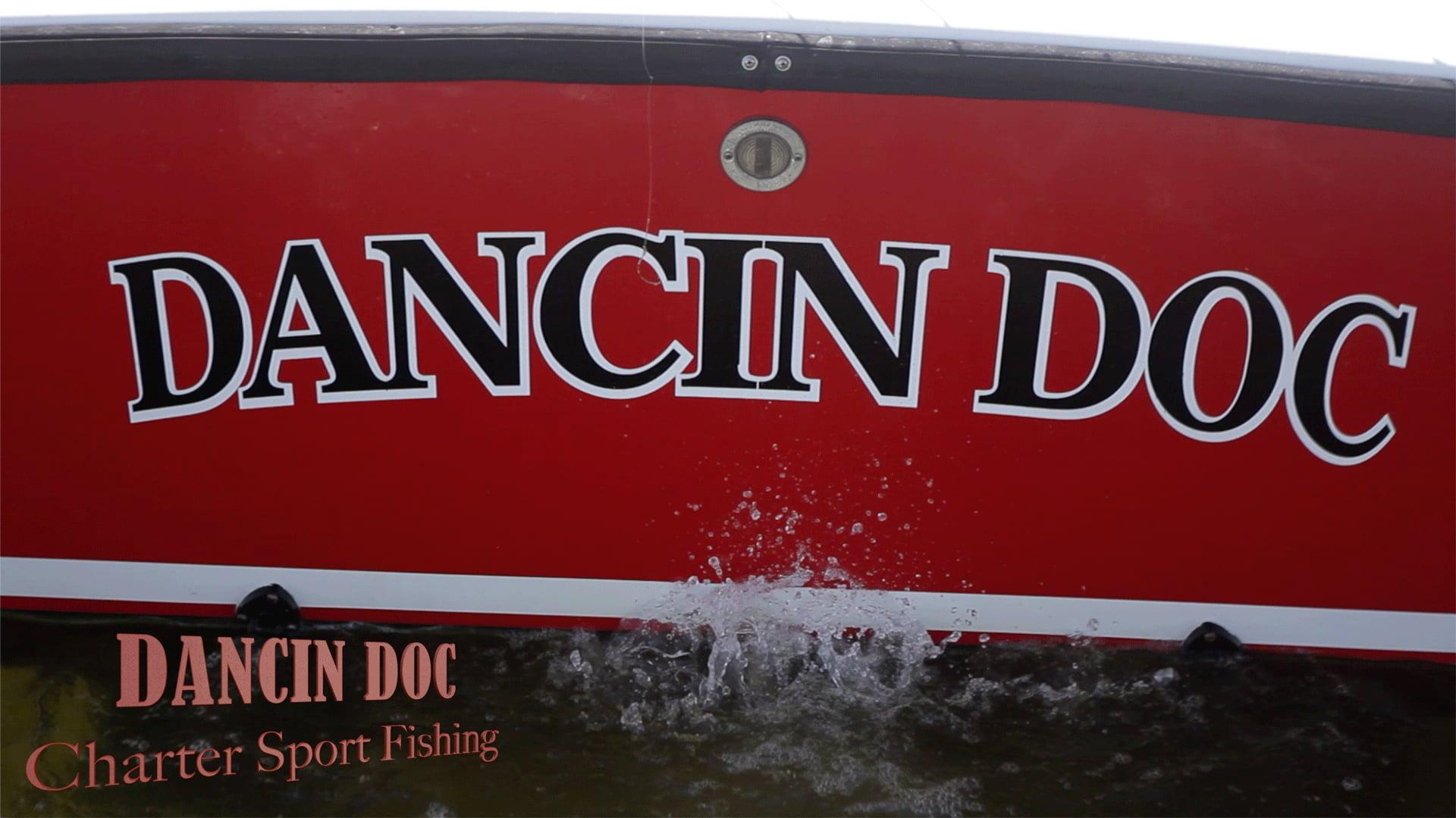 Dancin Doc Charter Fishing