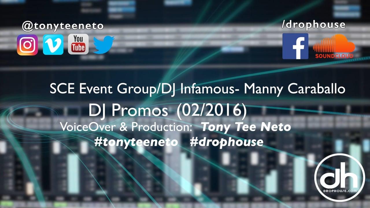 DropHouse- Imaging Samples DJ Infamous Caraballo SCE Event Group (02-16) #tonyteeneto #drophouse