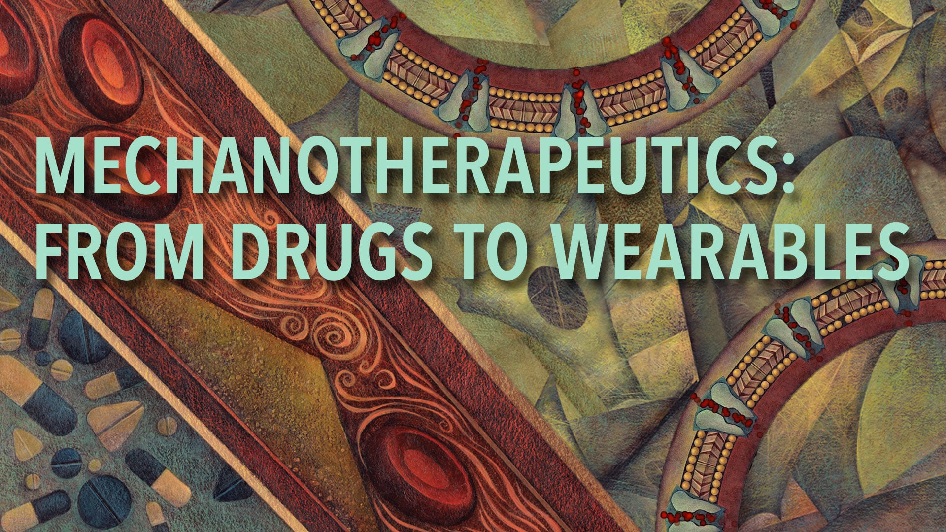 Mechanotherapeutics: From Drugs to Wearables