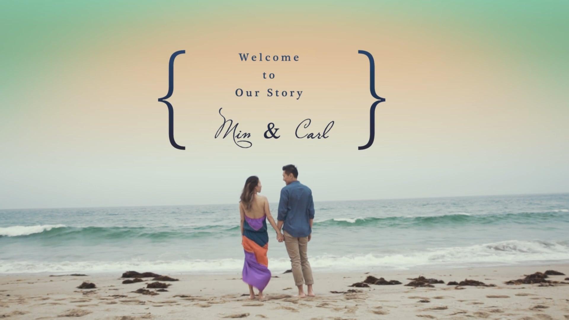*Min & Carl (Pre-Wedding Film) *