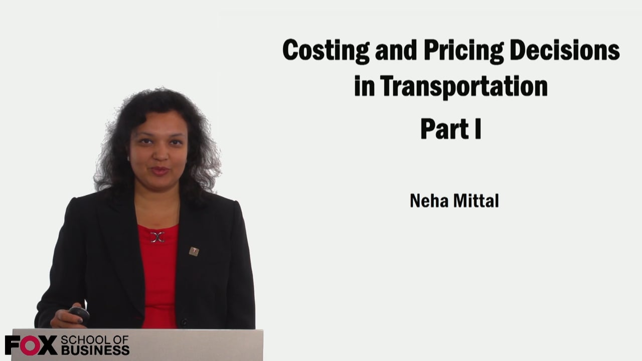 59154Costing and Pricing Decisions in Transportation Part 1