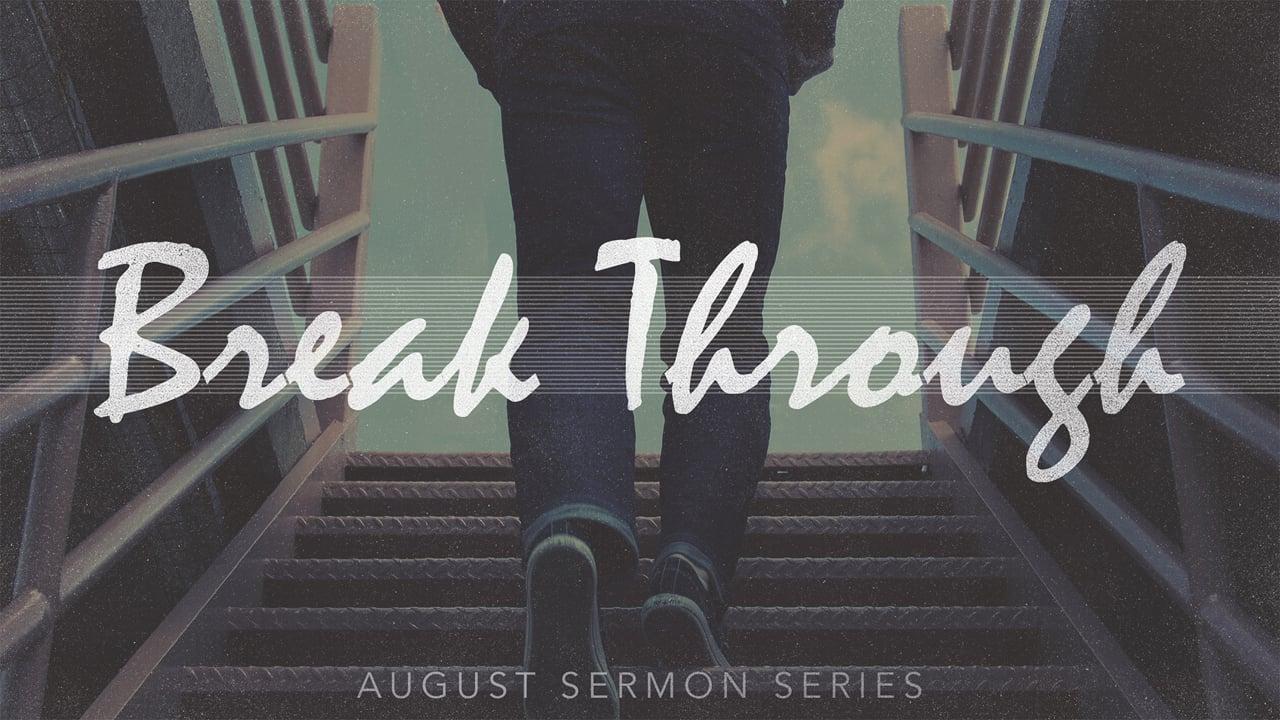 Break Through Week 9