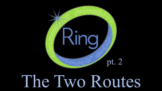 16. Ring, part 2: the Two Routes