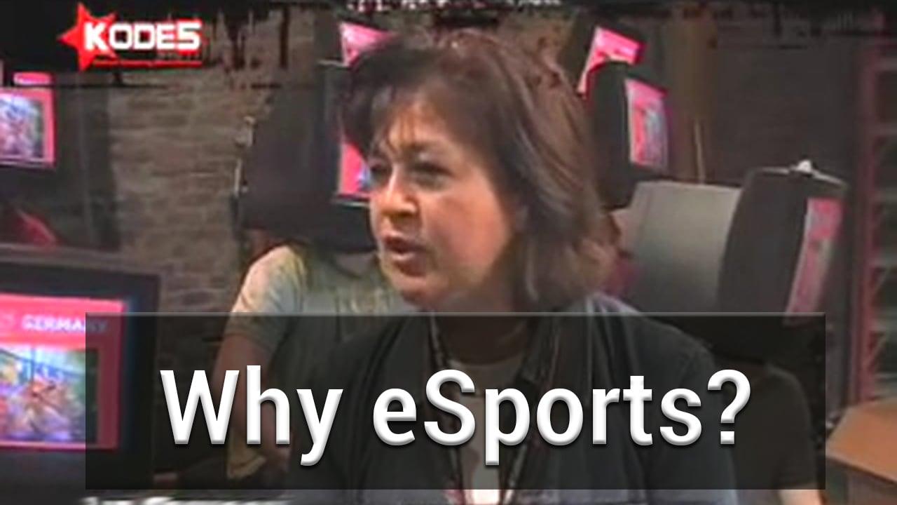 Why eSports?