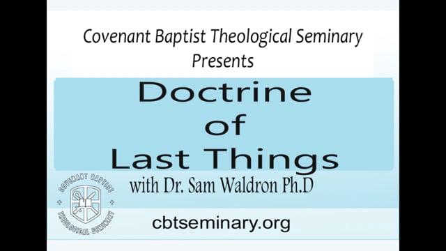 ST27 05 | Doctrine of Last Things