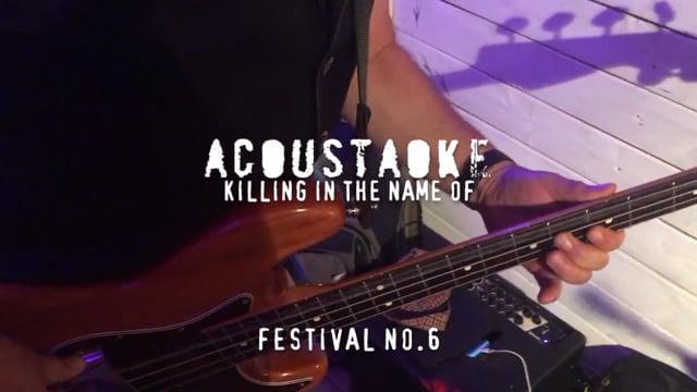 Killing In the Name Of - Acoustaoke style