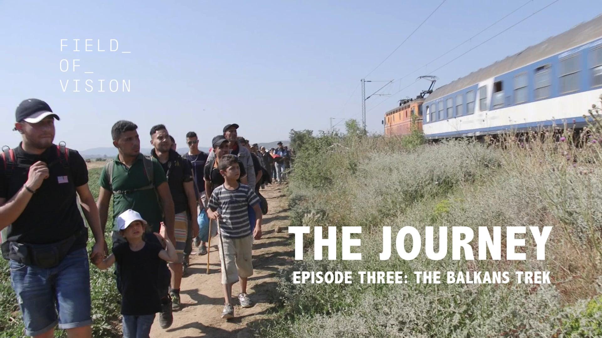 Episode Three: The Balkans Trek