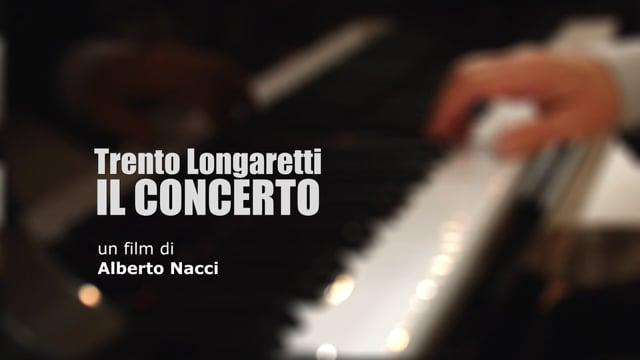 Trento Longaretti IL CONCERTO (trailer)