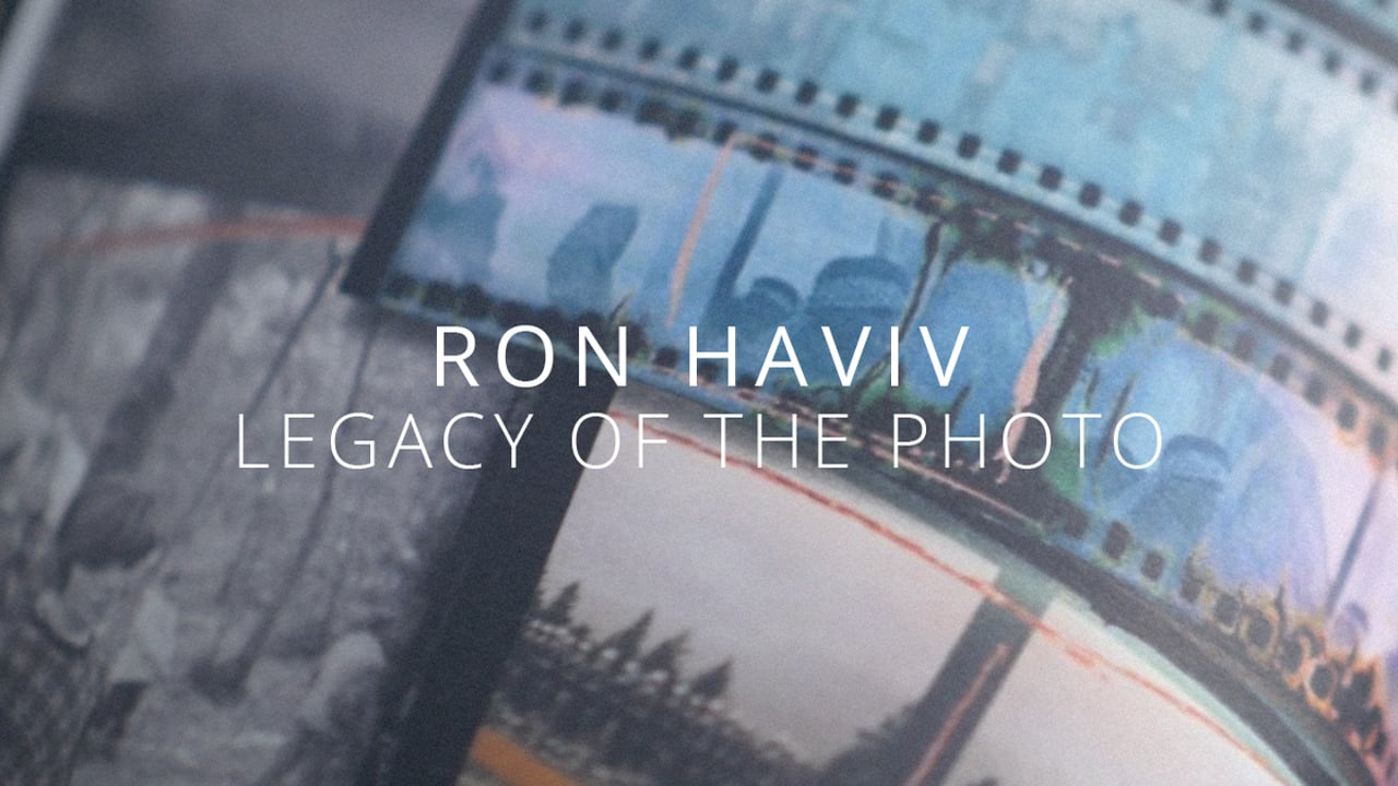 Ron Haviv: Legacy of the Photo - The Lost Rolls