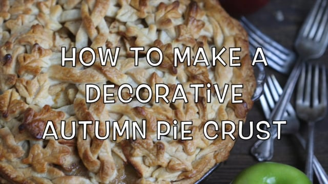 How to Make a Decorative Autumn Pie Crust