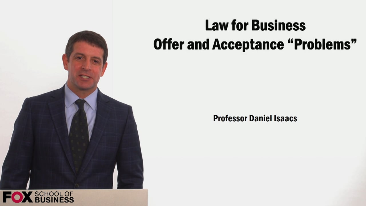 59208Law for Business Offer and Acceptance Problems