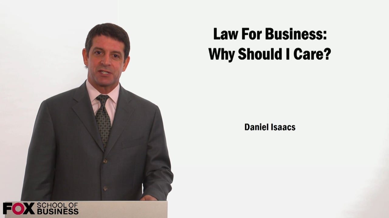 59204Law for Business: Why Should I Care?