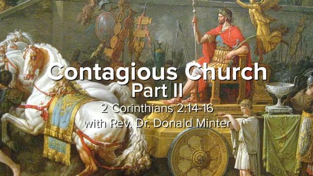 Contagious Church (Part II)