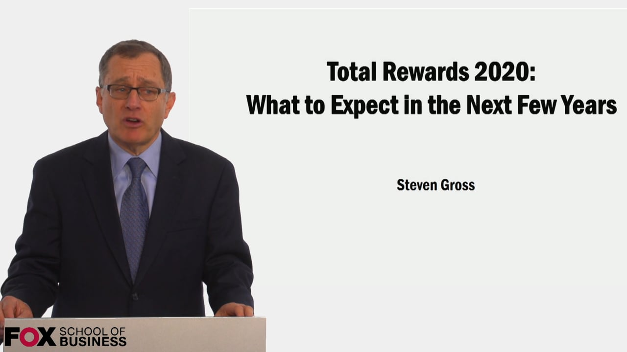 59219Total Rewards 2020: What to Expect in the Next few years
