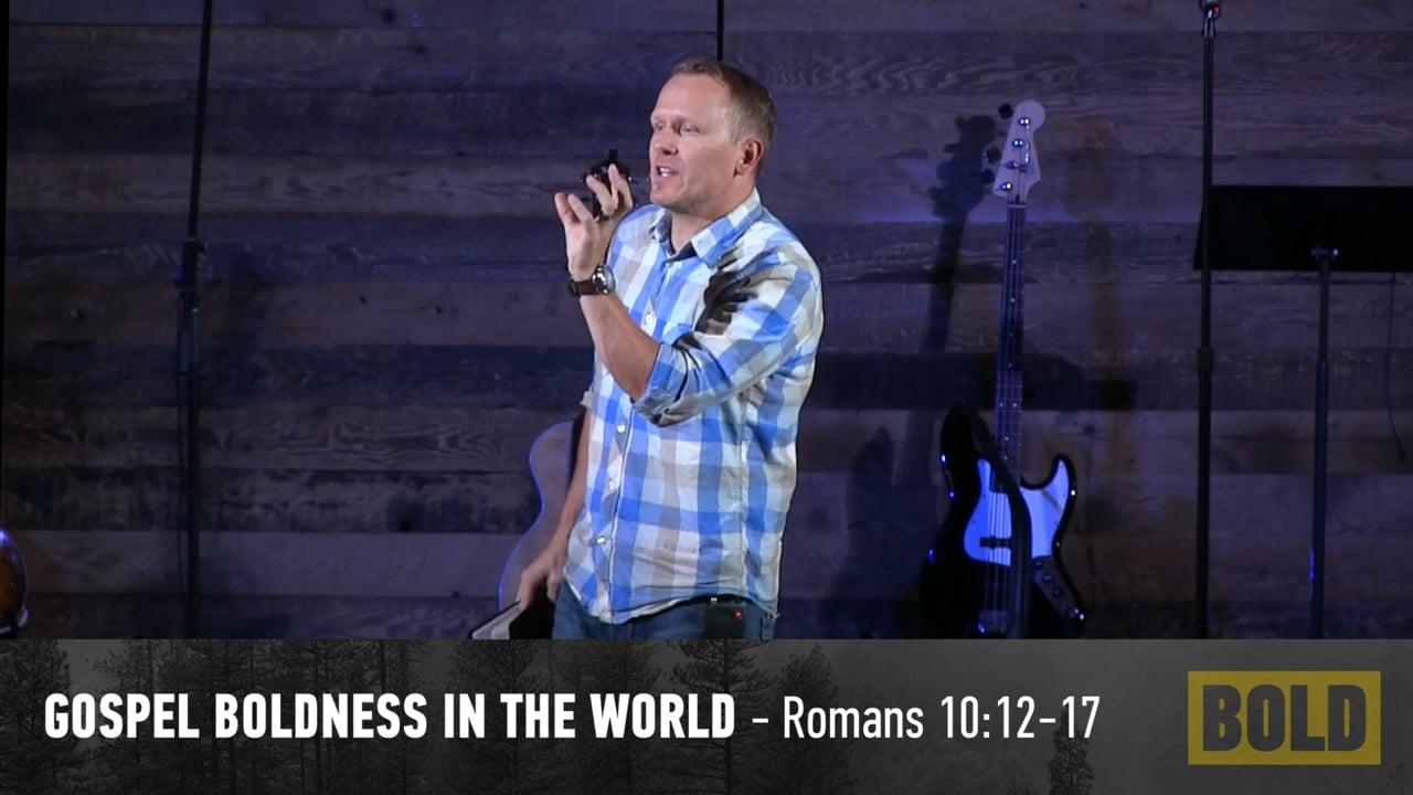 Gospel Boldness In The World