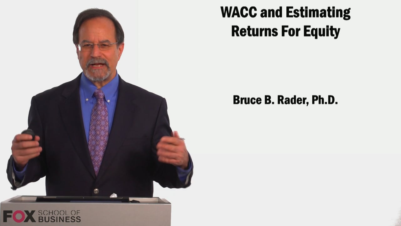 58871WACC Estimating Returns for Equity