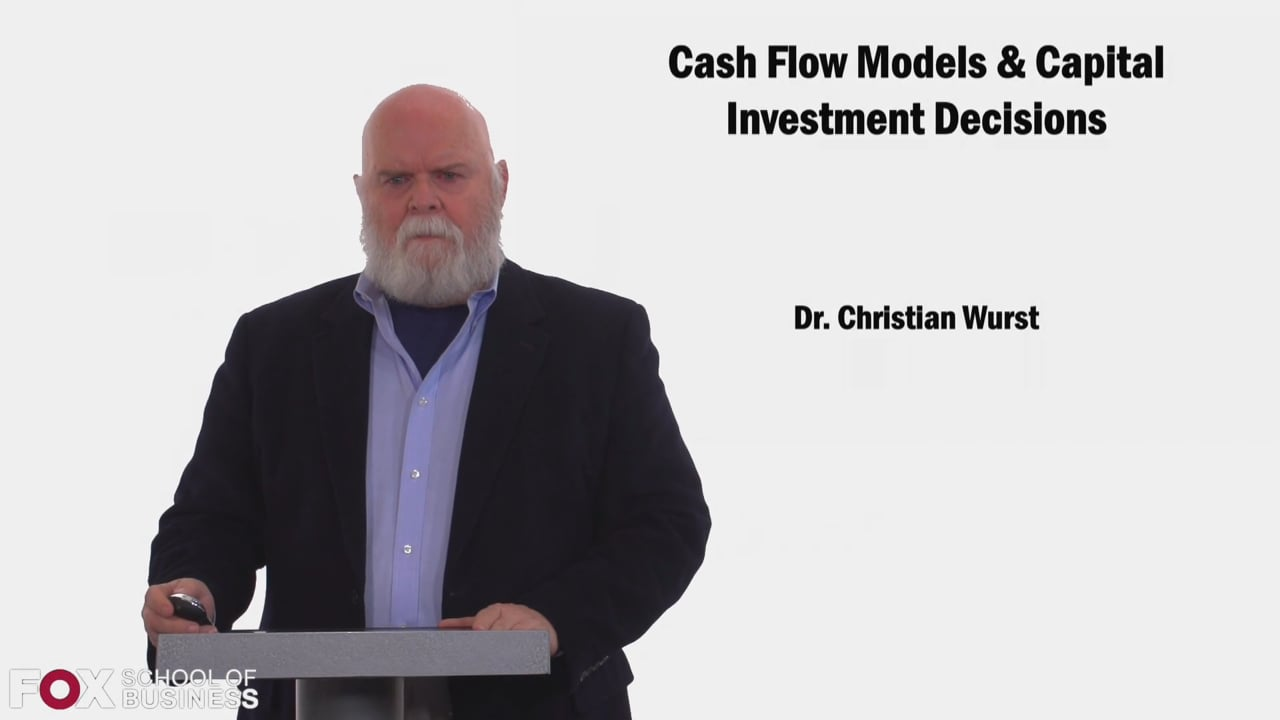 58431Cash Flow Models and Capital Investment Decisions