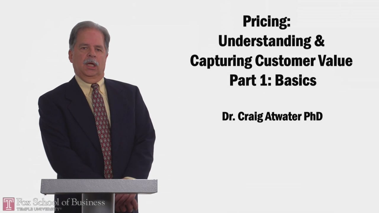 58183Pricing Understanding and Capturing Customer Value Part 1 Basics