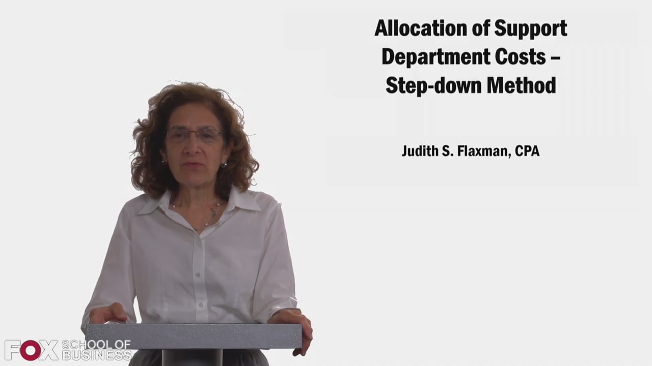 58339Allocation of Support Department Costs: Step Down Method