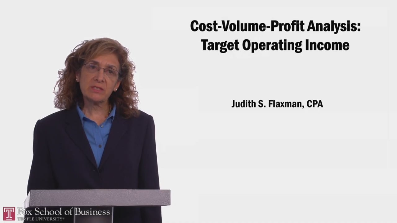 58060Cost-Volume-Profit Analysis: Target Operating Income