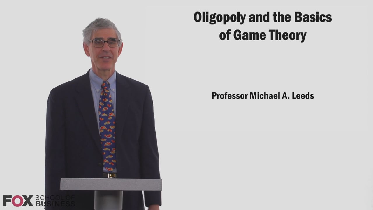 58819Oligopoly and the Basics of Game Theory