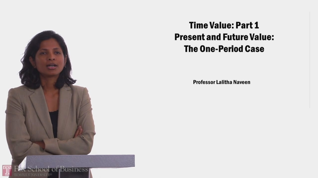 58044Time Value PT1 Present and Future Value: The One-Period Case