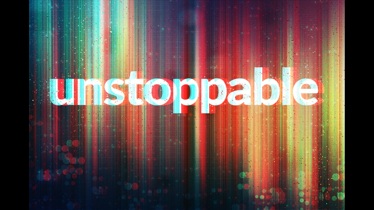 Unstoppable Week 1