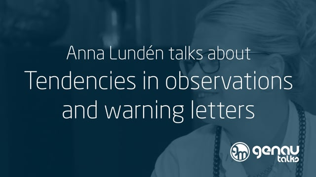 Anna Lundén talks about tendencies and developments to be found in observations and warning letters