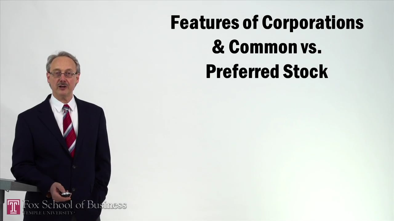 57326Features of Corporations and Common vs Preferred Stock