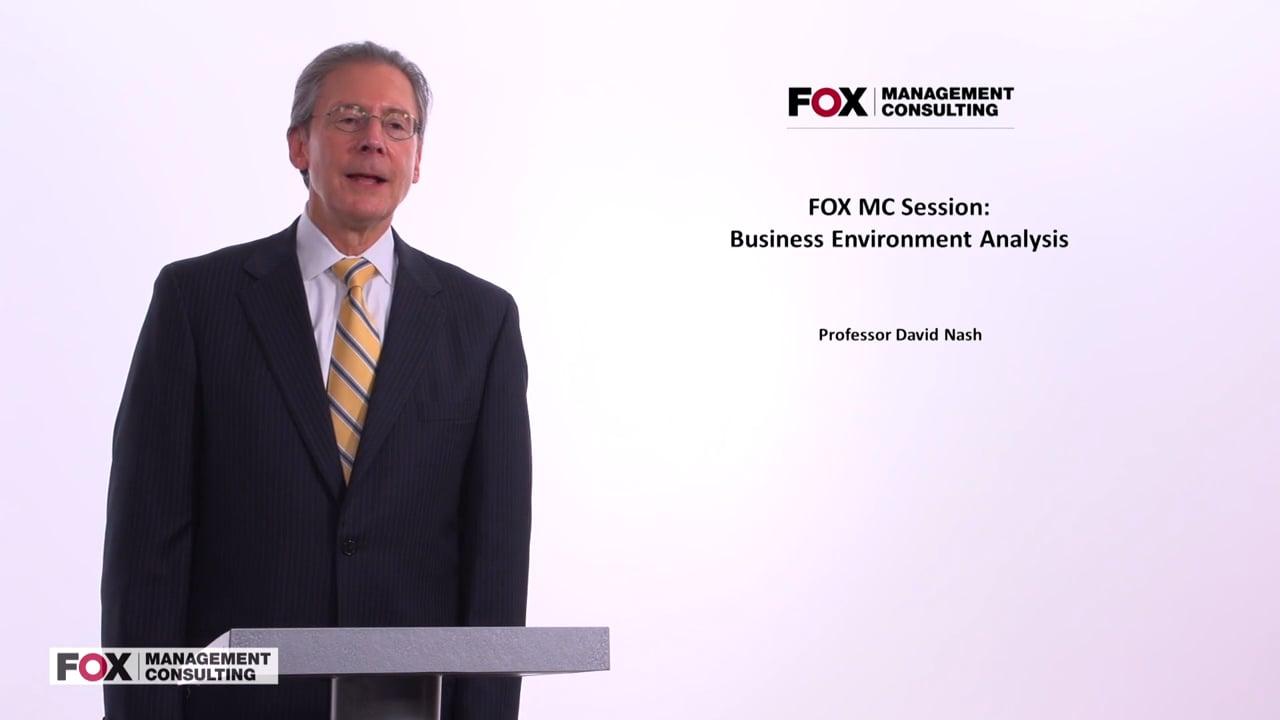 58023Fox MC Session: Business Environment Analysis