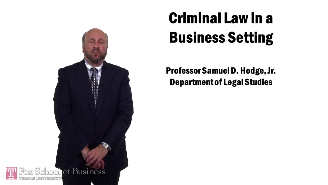 57580Criminal Law in a Business Setting