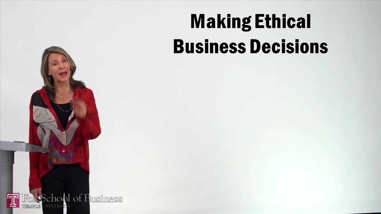 57223Making Ethical Business Decisions