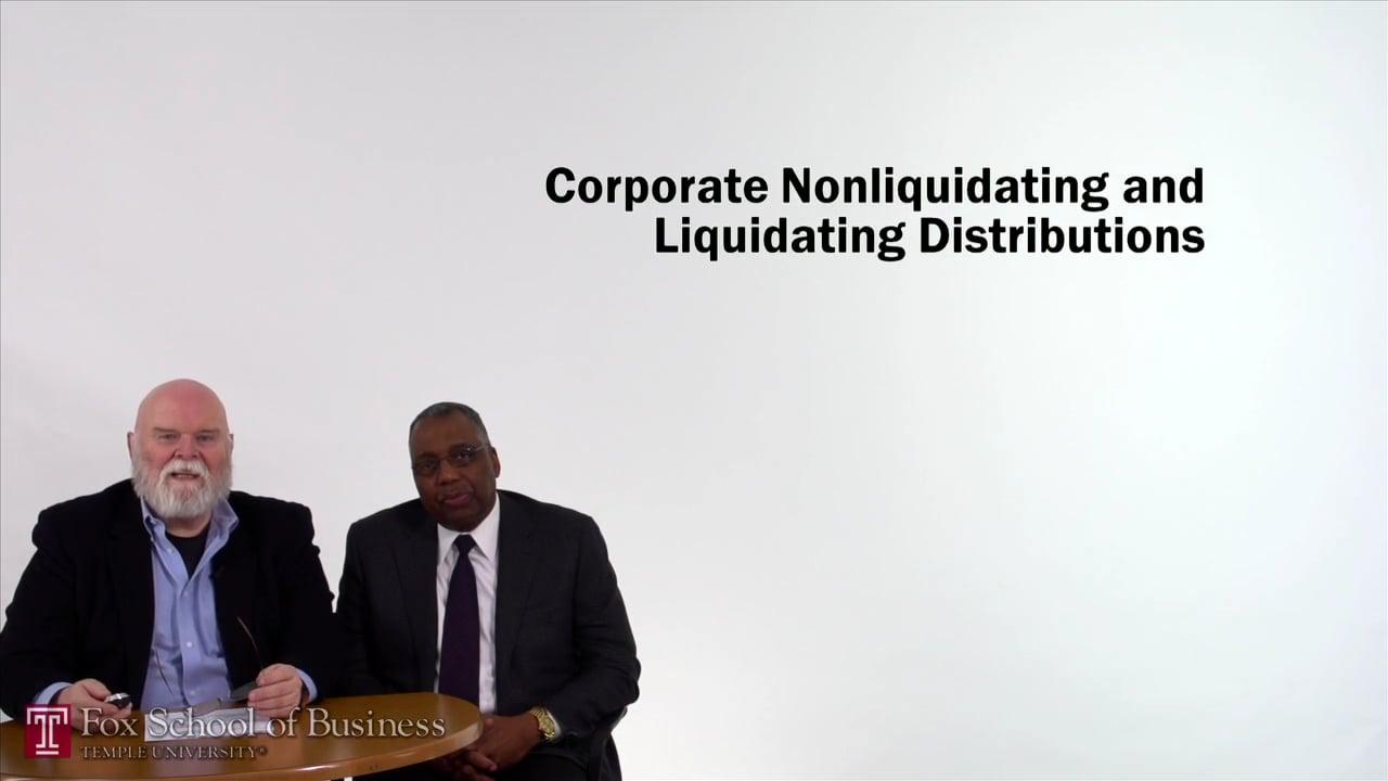 57133Corporate Nonliquidation and Liquidating Distributions