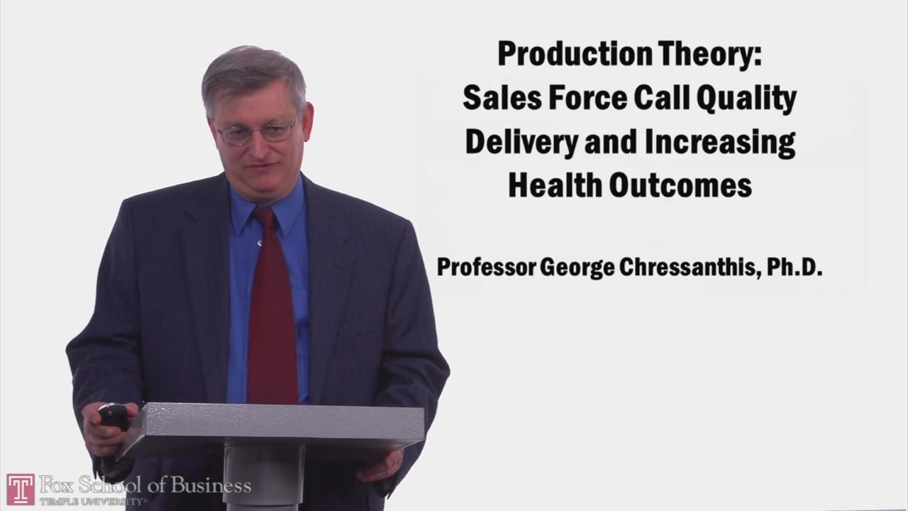 57977Production Theory: Sales Force Call Quality Delivery and Increasing Health Outcomes