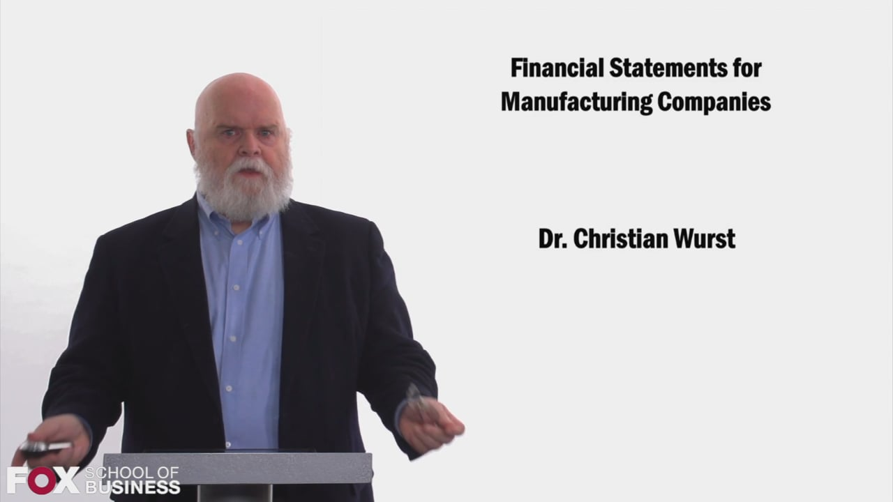 58445Financial Statements for Manufacturing Companies
