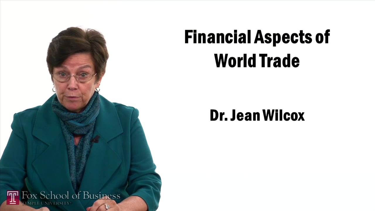 57409Financial Aspects of World Trade