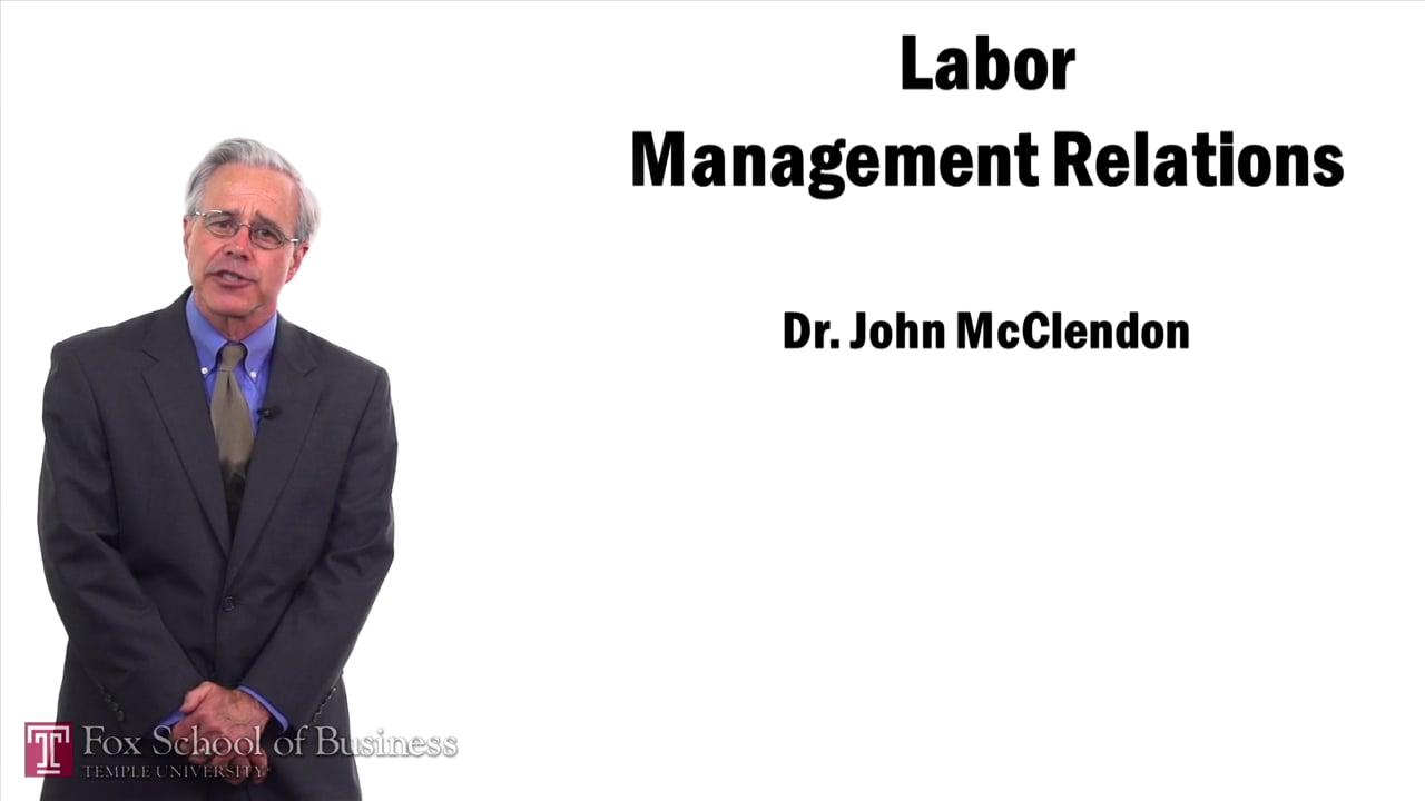 57465Labor Management Relations
