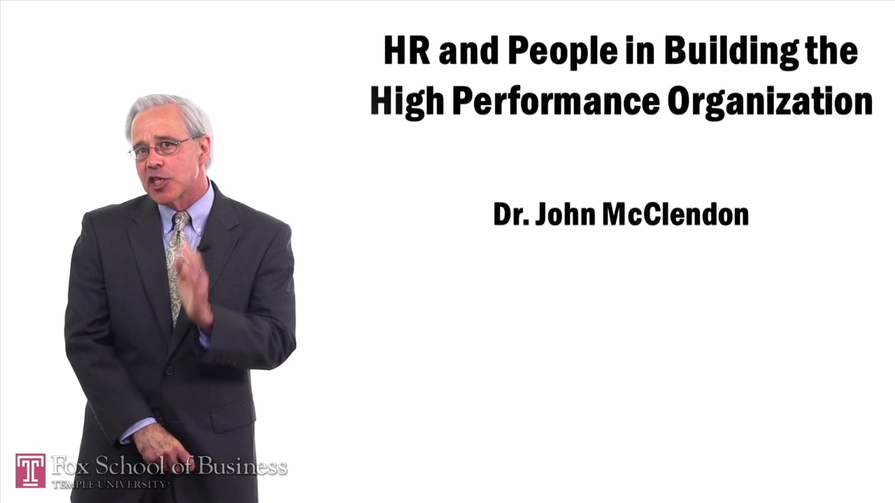 57460HR and People in Building the High Performance Organization