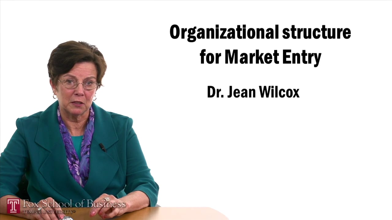 57450Organizational Structure for Market Entry