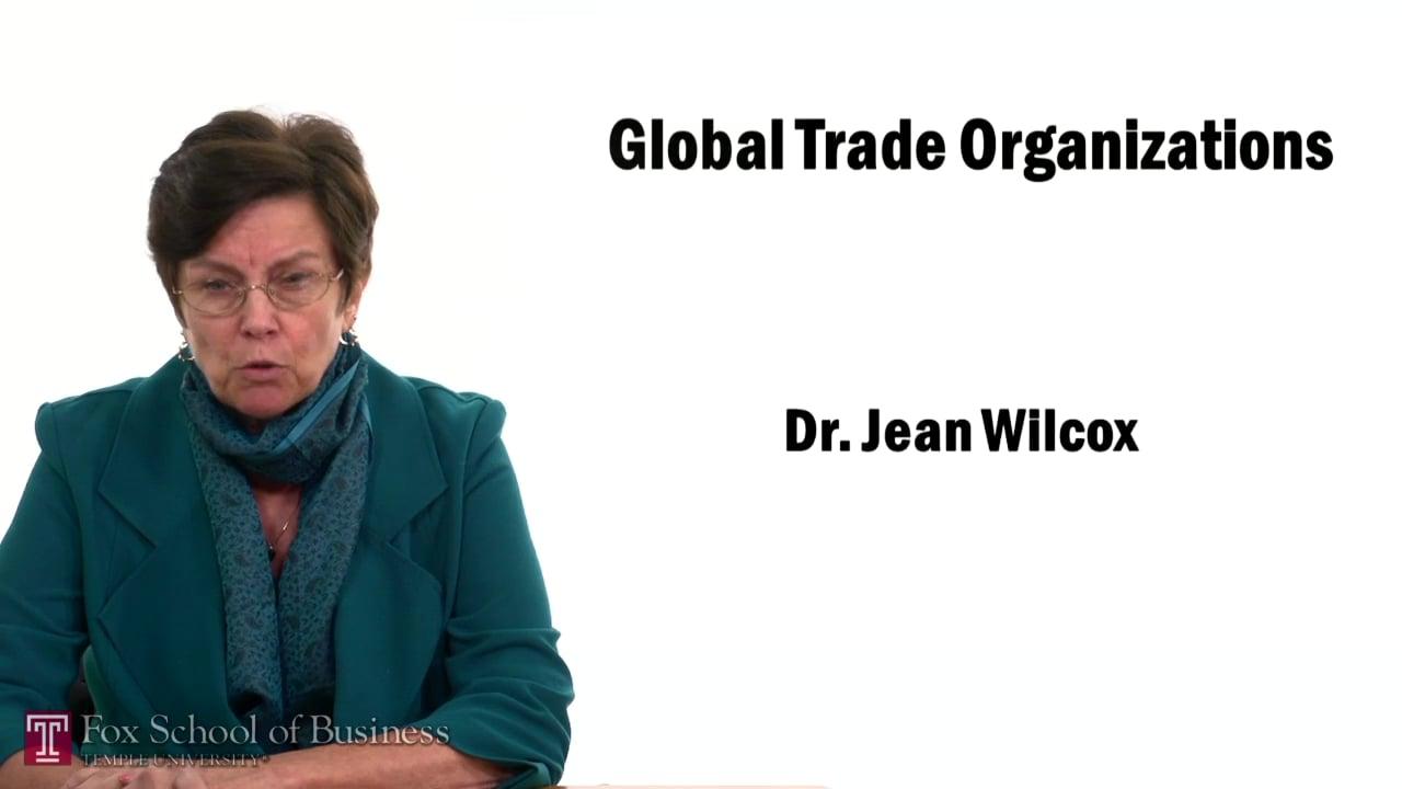 57419Global Trade Organizations