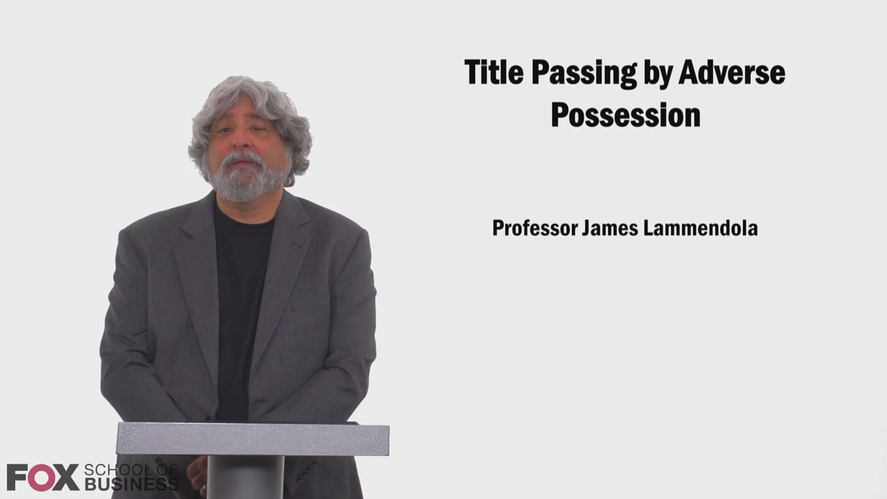 58649Title Passing by Adverse Possession