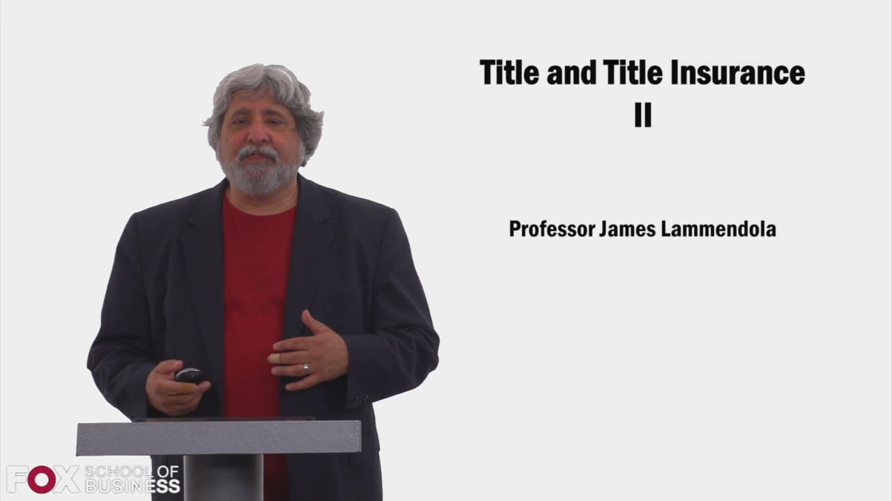 58547Title and Title Insurance Part 2