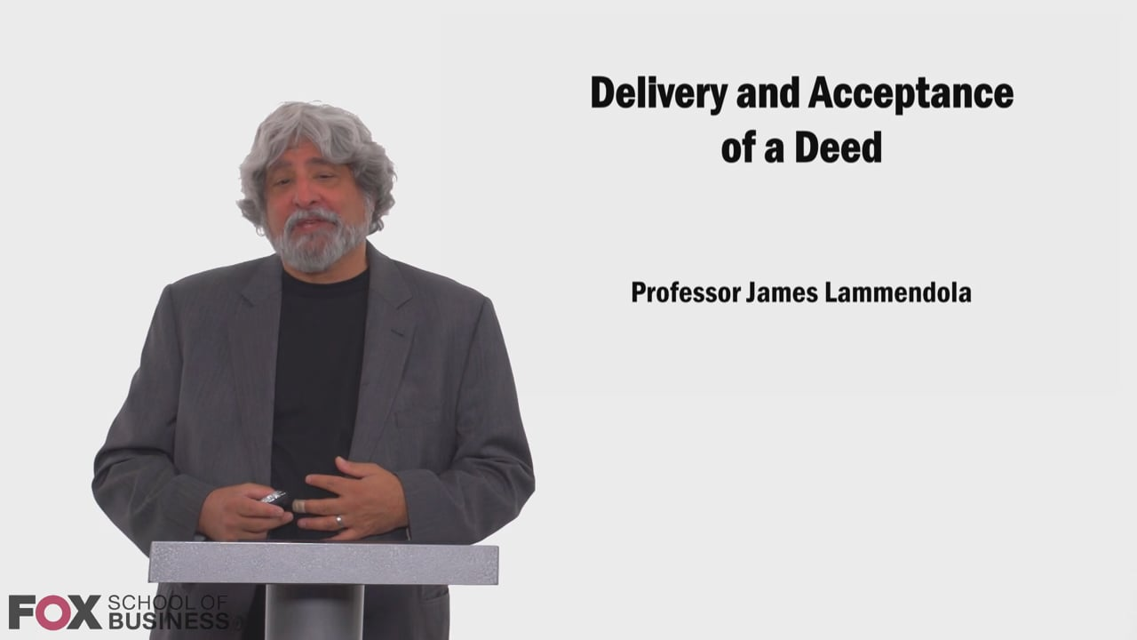 58650Delivery and Acceptance of a Deed
