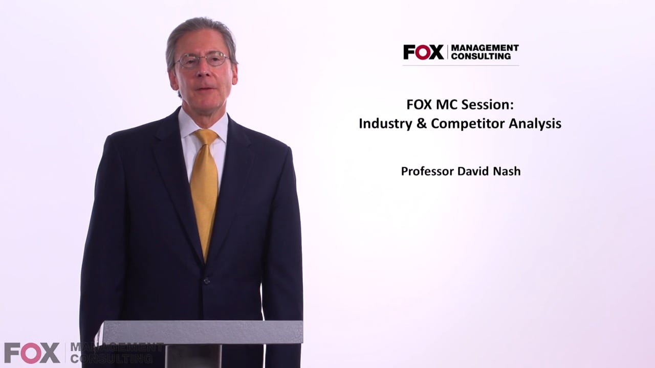 58014Fox MC Session: Industry & Competitor Analysis